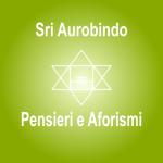 Pensieri e Aforismi – Sri Aurobindo